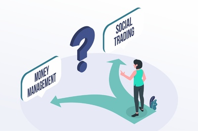 Money Management vs Social Trading